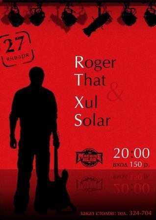"""Roger That"" & ""Xul Solar"""