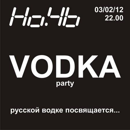 """VODKA party"""