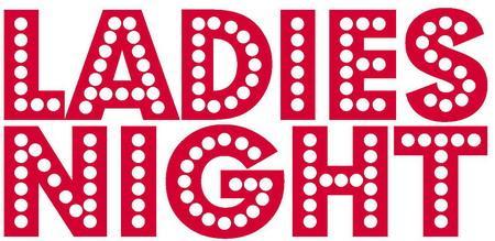 """""""Ladies night"""""""