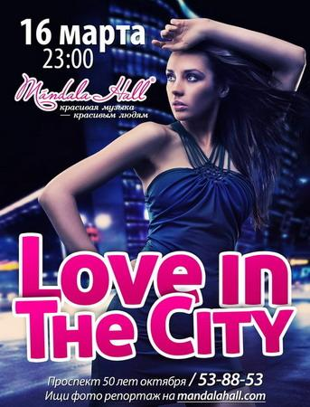 """""""Love In The City"""""""